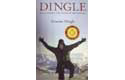 Dingle - Discovering The Sense In Adventure - By Graeme Dingle