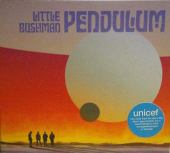 Little Bushman - Pendulum (CD)