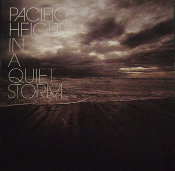 Pacific Heights - In a Quiet Storm (CD)