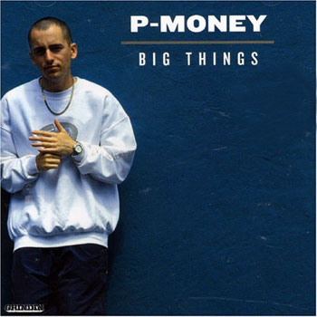 P-Money - Big Things (CD)
